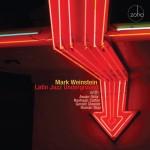 mark weinstein latin jazz underground
