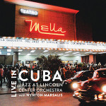 Jazz at Lincoln Center Orchestra with Wynton Marsalis-Live in Cuba