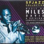 SF Jazz Collective – Music of Miles Davis