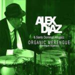 Alex-Diaz-Santo-Domingo-Afrojazz-Organic-Merengue